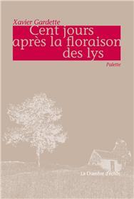 Cent Jours Apres La Floraison Des Lys