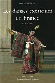 Danses Exotiques En France (1880 1940) (Les)