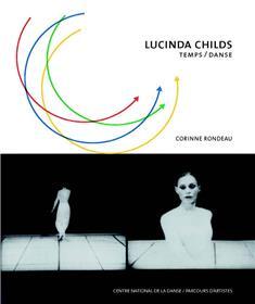 Lucinda Childs - Temps / Danse