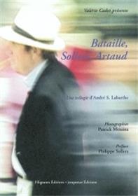 Bataille Sollers Artaud