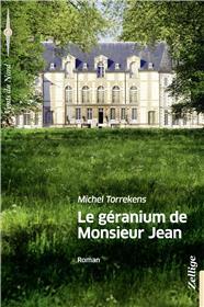 Le Geranium De Monsieur Jean