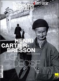 Henri Cartier-Bresson, L´Oeil Decisif - Telerama Horizons N°7