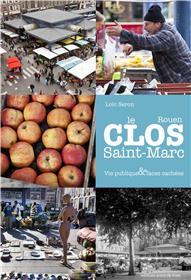 Le Clos Saint Marc, Vie Publique Et Faces Cachees