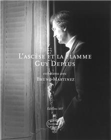 L´Ascese Et La Flamme Guy Deplus