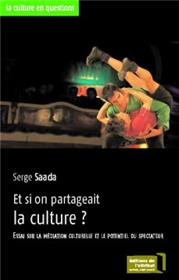 Et Si On Partageait La Culture ?