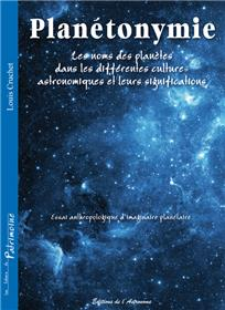 Planetonymie, Les Noms Des Planetes Dans Les Differentes Cultures Astronomiques Et Leurs Significations