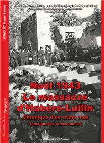 Noel 1943, Le Massacre D´Habere Lullin, Chronique D´Un Crime Nazi