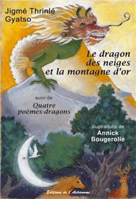 Le Dragon Des Neiges Et La Montagne D´Or