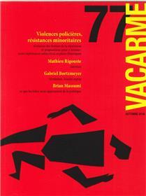 Vacarme N°77 Violences Policieres  Automne 2016