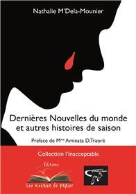 Dernieres Nouvelles Du Monde Et Autres Histoires De Saison