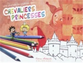 Une Journee Au Chateau Avec Chevaliers Et Princesses - Coloriage (Unitaire)