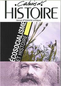 Cahiers D´Histoire N°130 Ecosocialisme Et Histoire Janvier/Mars 2016