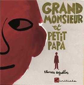 Grand Monsieur Et Petit Papa