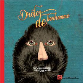 Drole De Bonhomme