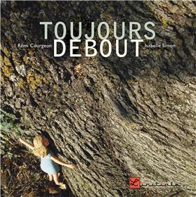 Toujours Debout (Nouvelle Édition)