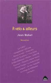 A Velo Et Ailleurs