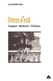 Freres D´Exil - Espagne Medecine Politique