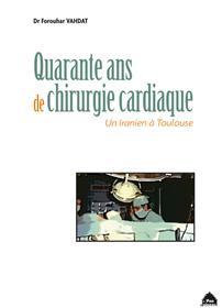 Quarante Ans De Chirurgie Cardiaque
