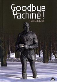 Goodbye Yachine