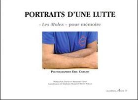 Portraits D´Une Lutte : Les Molex Pour Memoire