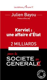 Kerviel: Une Affaire D´Etat, 2 Milliards Pour La Societe En General