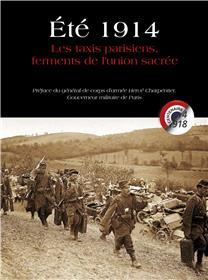Ete 1914 Les Taxis Parisiens Ferments De L´Union Sacree