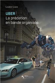Uber La Predation En Bande Organisee