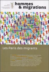 Hommes & Migrations N°1308 Les Paris Des Migrants