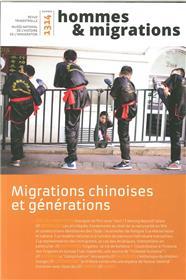 Hommes & Migrations N°1314 Migrations Chinoises Et Generations Avril/Juin 2016