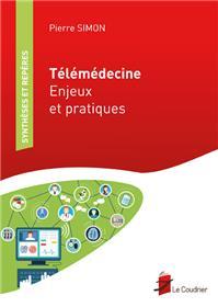 Telemedecine - Enjeux Et Pratiques