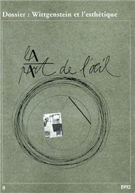La Part De L´Oeil N° 8 - Wittgenstein Et L´Esthetique