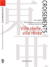 Croisements 2 - Ville Reelle, Ville Revee