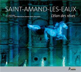 Saint-Amand-Les-Eaux, L´Elan Des Reves