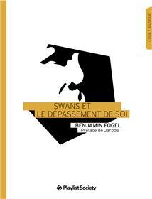 Swans Et Le Depassement De Soi