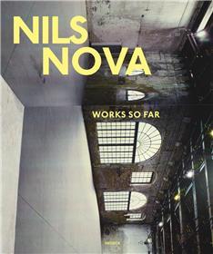 Nils Nova : Works So Far