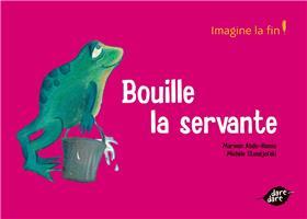 Bouille La Servante