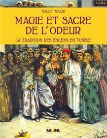 Magie Et Sacre De L´Odeur