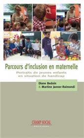 Parcours D´Inclusion En Maternelle. Portraits De Jeunes Enfants En Situation De Handicap