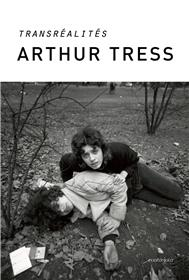 Arthur Tress Transrealites