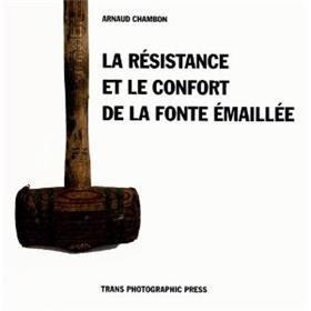 La Resistance Et Le Confort De La Fonte Emaillee