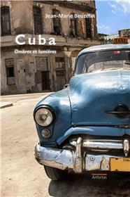 Cuba, Ombres Et Lumieres