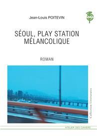 Séoul, Playstation Mélancolique