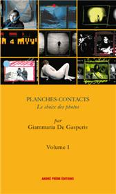 Planches Contacts Le Choix Des Photos Vol. 1
