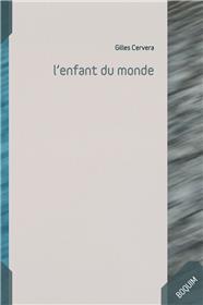 L´Enfant Du Monde