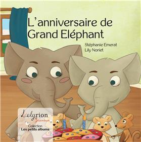 L´Anniversaire De Grand Eléphant
