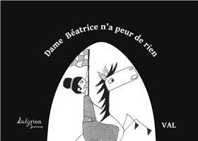 Dame Beatrice N´A Peur De Rien