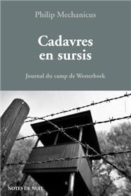 Cadavres En Sursis. Journal Du Camp De Westerbok