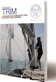 Trim, Le Manuel Sur Le Reglage Des Voiles De La North Sails University