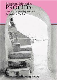 Procida, Histoire Du Petit Bijou Marin Du Golfe De Naples