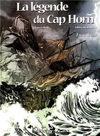 La Legende Du Cap Horn - 2/ Terre De Feu